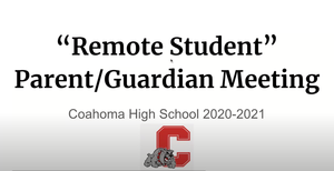 "CHS ""Remote Student"" Parent/Guardian Meeting"